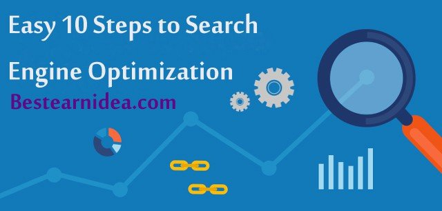 Easy 10 Steps to Search Engine Optimization