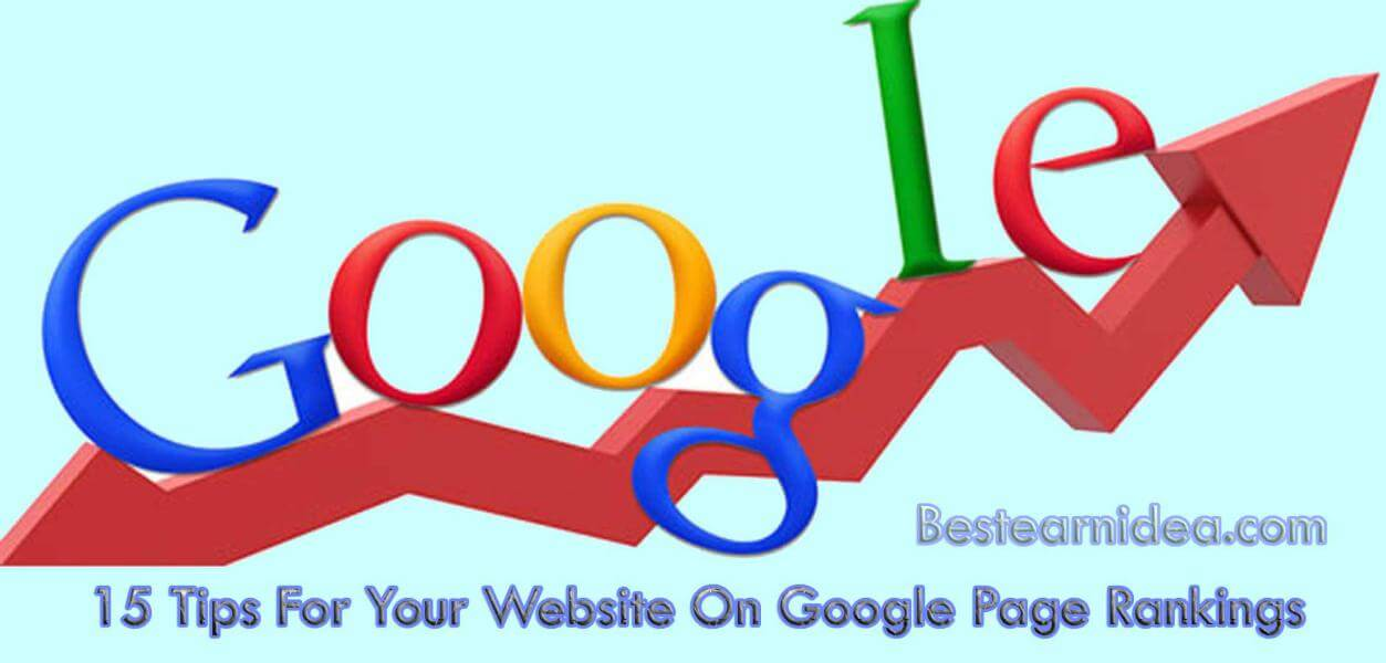 15 Tips For Your Website On Google Page Rankings